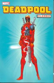 Deadpool Classic Volume 1 Trade Paperback TP Marvel Comics